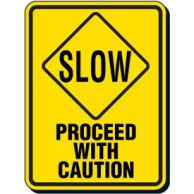 Slow_Proceed_With_Caution_Signs_T42278-ba