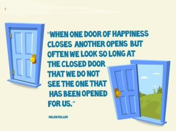 when-one-door-of-happiness-closes-another-opens-but-often-we-look-so-long-at-the-closed-door-that-we-don-not-see-the-one